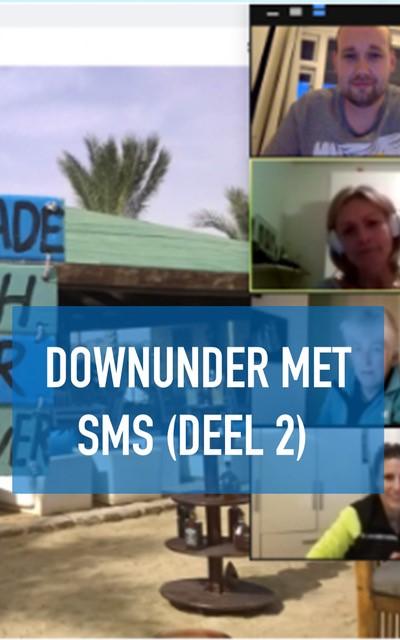 Downunder met SMS (deel 2)